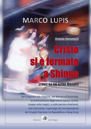 Cristo si è fermato a Shingo (Oriente Estremo, #2)