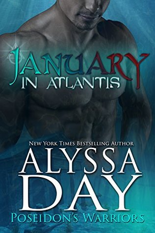 January in Atlantis (Poseidon's Warriors, #1)