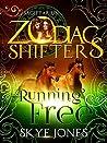 Running Free: Sagittarius (Zodiac Shifters #25)