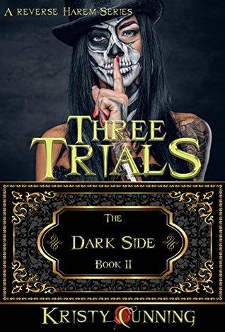 Three Trials (The Dark Side, #2)