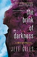 The Brink of Darkness (The Edge of Everything, #2)