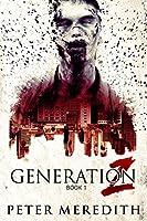 Generation Z (Generation Z #1)
