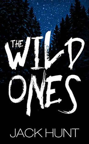 The Wild Ones (a Post-Apocalyptic Zombie Thriller)