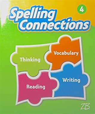 Spelling Connections Grade 4 Student Edition By Zaner Bloser