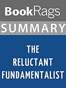 Summary & Study Guide: The Reluctant Fundamentalist