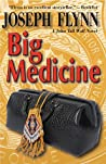 Big Medicine (A John Tall Wolf Novel Book 5)