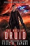The Nuclear Druid