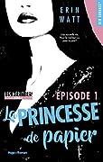 La Princesse de Papier Épisode 1
