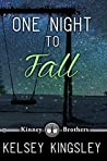 One Night to Fall (Kinney Brothers #1)