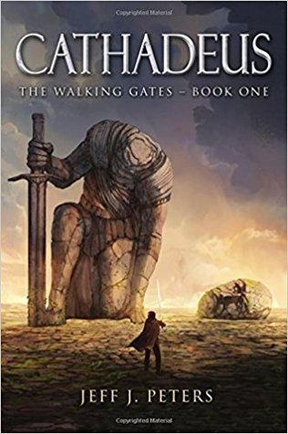 Cathadeus (The Walking Gates, #1)