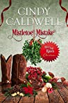 Mistletoe Mistake (River's End Ranch, #35)