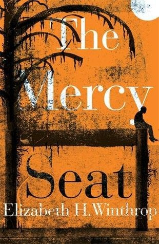 The Mercy Seat by Elizabeth Hartley Winthrop