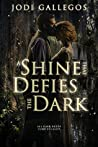 A Shine that Defies the Dark (Rum Runners Book 1)