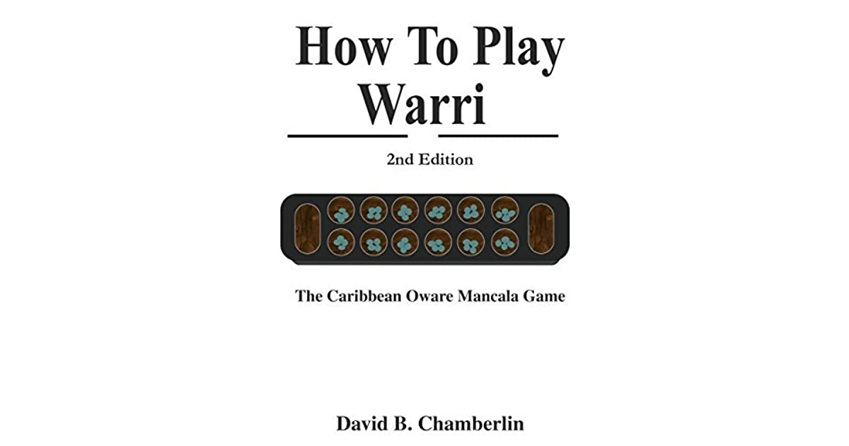 How To Play Warri The Caribbean Oware Mancala Game By David B