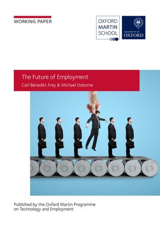 The Future of Employment: How Susceptible Are Jobs to Computerisation?