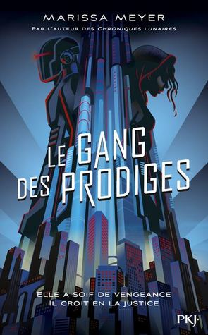 Le gang des prodiges by Marissa Meyer