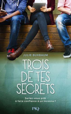Trois de tes secrets by Julie Buxbaum