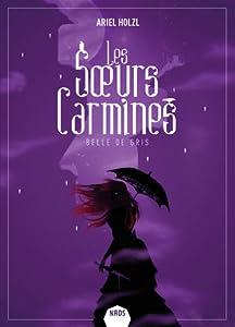 Belle de gris (Les Sœurs Carmines, #2)