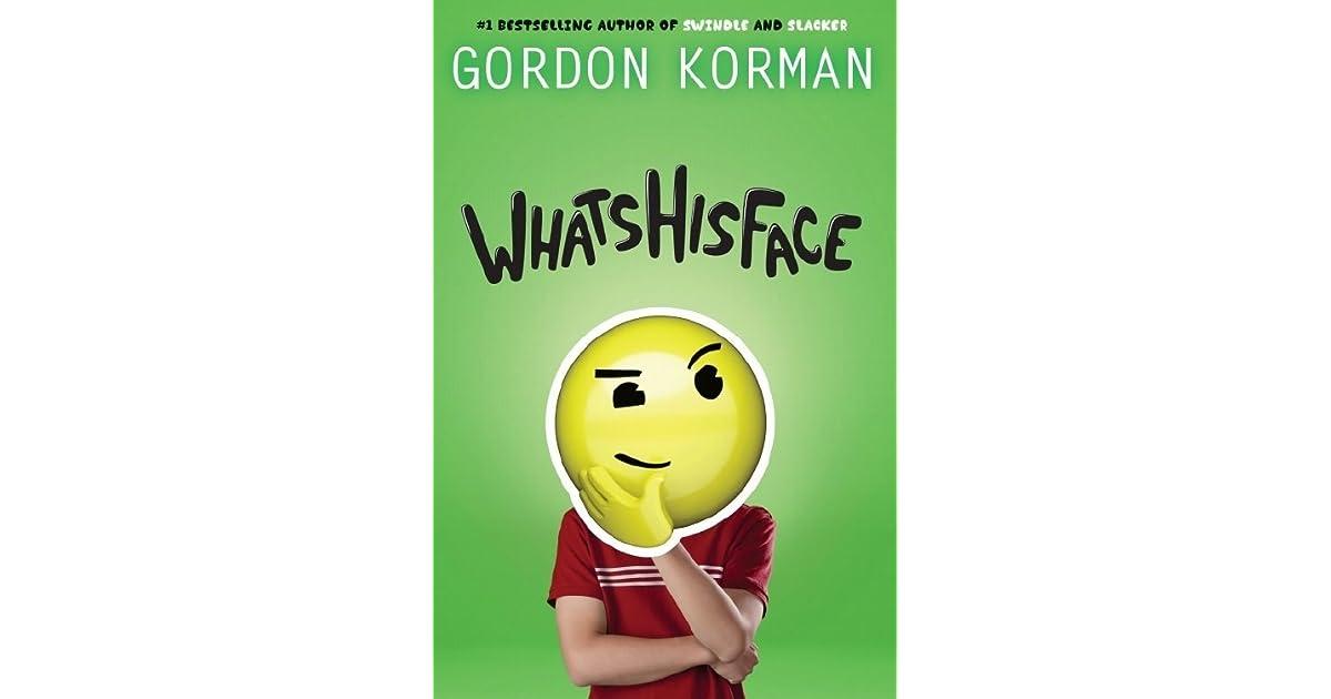 Whatshisface by gordon korman fandeluxe Images