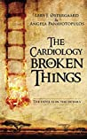 The Cardiology of Broken Things