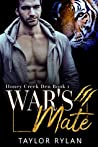 War's Mate (Honey Creek Den #1)