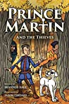 Prince Martin and the Thieves  (The Prince Martin Epic, #2)