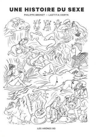 Une Histoire Du Sexe by Philippe Brenot