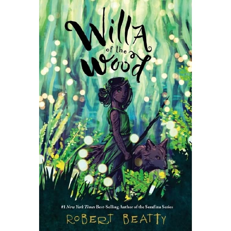 Willa of the Wood (Willa, #1) by Robert Beatty