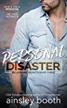Personal Disaster (Billionaire Secrets, #3)