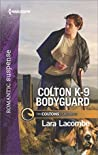 Colton K-9 Bodyguard (The Coltons of Red Ridge #3)