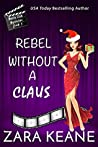 Rebel Without a Claus (Movie Club Mysteries #5)