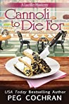 Cannoli to Die For (A Lucille Mystery #5)