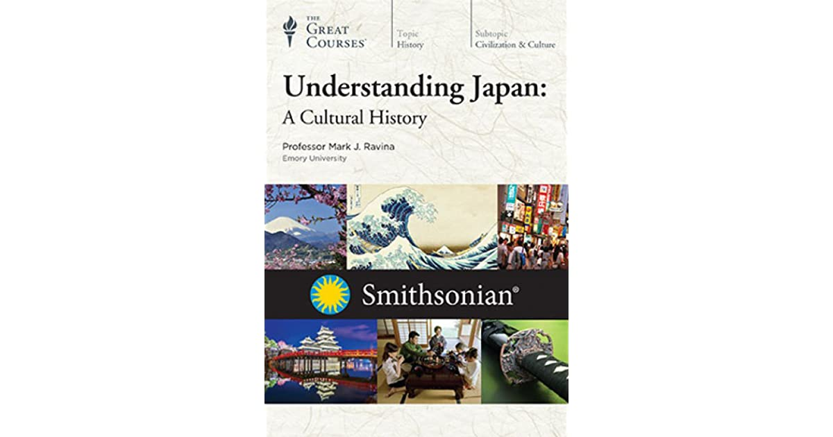 Understanding japan a cultural history by mark j ravina fandeluxe Gallery