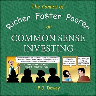 The Comics of Richer Faster Poorer on Common Sense Investing