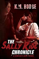 The Sally Ride Chronicle (The Syndicate-Born Trilogy #4)