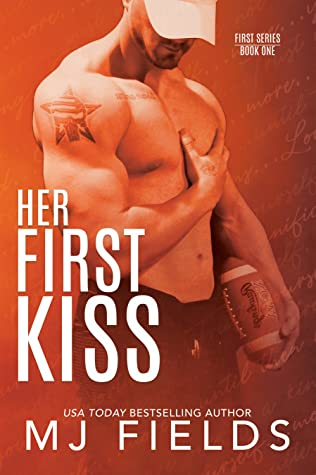 Her First Kiss by M.J. Fields