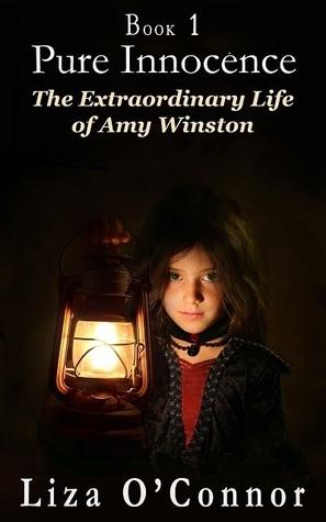 Pure Innocence (The Extraordinary Life of Amy Winston, Bk 1)