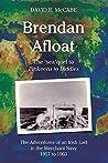 Brendan Afloat: The Adventures of an Irish Lad in the Merchant Navy 1957 to 1963