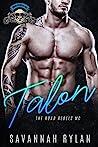 Talon (The Road Rebels MC #2)