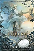 Ice and Embers (Steampunk Fairy Tales #1)