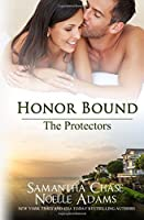 Honor Bound (The Protectors #2)