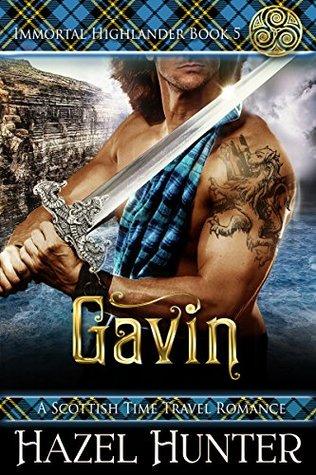 Gavin (Immortal Highlander, #5)