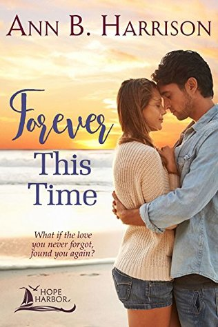 Forever This Time by Ann B. Harrison
