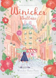 Winicker Hates Paris (Winicker Wallace)