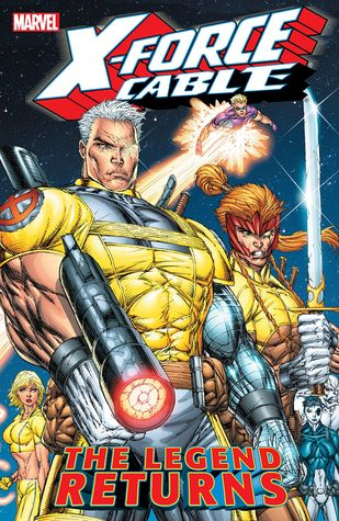 X-Force & Cable: The Legend Returns