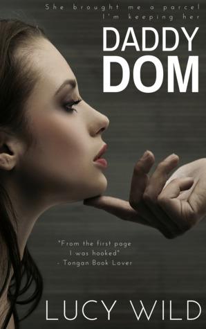 Daddy Dom by Lucy Wild