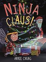 Ninja Claus! (Ninja!)