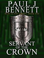 Servant of the Crown (Heir to the Crown #1)