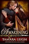 The Awakening by Tamara Leigh