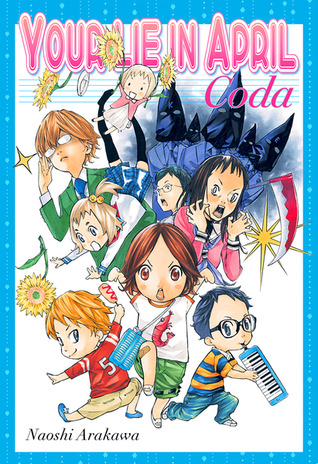 Your Lie in April: Coda Naoshi Arakawa